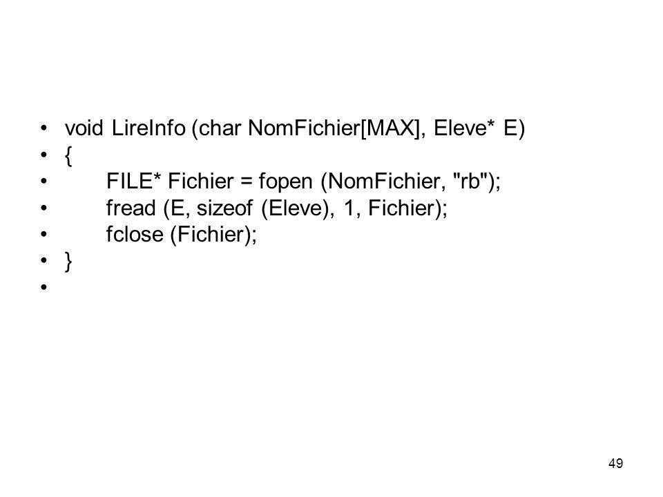 void LireInfo (char NomFichier[MAX], Eleve* E)
